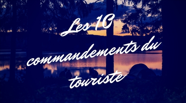 les-10-commandements-du-touriste